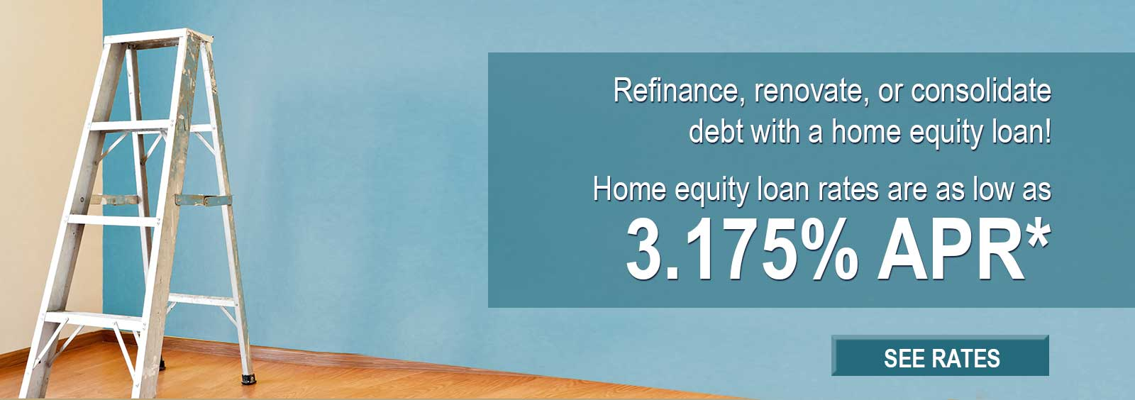 Home equity loan rates as low as 3.175% APR*